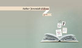 Copy of Copy of Father Jeremiah O'flynn
