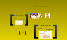 Copy of The Coverd Call and Maried Put