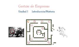 Unidad I: Introducción a la empresa / Breve historia económica del mundo