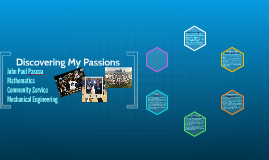 Discovering My Passions