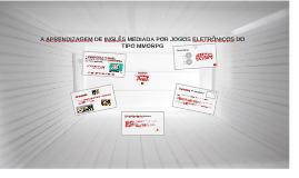 Copy of A APRENDIZAGEM DE INGLÊS MEDIADA POR JOGOS ELETRÔNICOS DO TIPO MMORPG