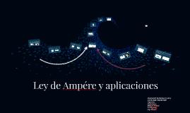 Ley de Ampére y aplicaciones