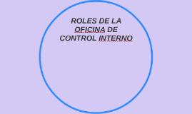 ROLES DE LA OFICINA DE CONTROL INTERNO