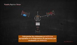 Copy of  Interpretar los exámenes paraclínicos apropiados en el diag
