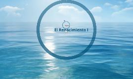 Copy of El Renacimiento I