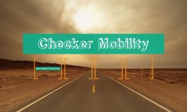 Checker Mobility