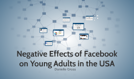 Negative Effects of Facebook