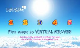 Five Steps To Virtual Heaven