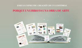 Copia de BARXAS EMPRENDE: CREACIÓN DE UNA EDITORIAL