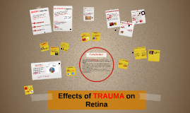 Effects of TRAUMA on Retina