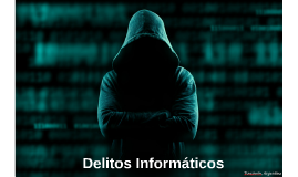 Copy of Delitos Informáticos