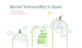Mental Vulnerability in Spain