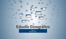 Estudio Etnográfico