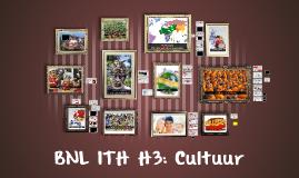 BNL 1TH H3: Cultuur