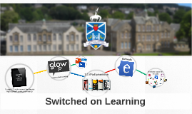 Switched on Learning