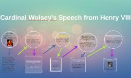 Cardinal Wolsey's Speech from Henry VIII