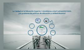 Calidad Sistema Educativo Colombiano