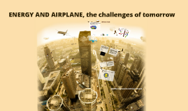 ENERGY AND AIRPLANE, the challenges of tomorrow
