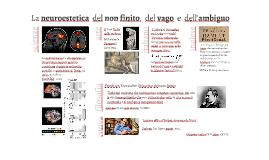 La neuroestetica del non finito del vago e dell'ambiguo