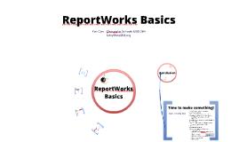ReportWorks Basics