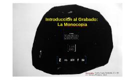 Introducción al Grabado. La Monocopia