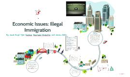 Economic Issues: Illegal Immigration