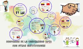 convenios de la univerSIdad uPTA CON OTRAS INSTITUCIONES