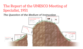 The Report of the UNESCO Meeting of Specialist, 1951