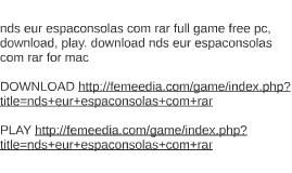 nds eur espaconsolas com rar full game free pc, download, pl