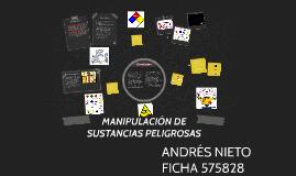 MANIPULACIÓN DE SUSTANCIAS PELIGROSAS