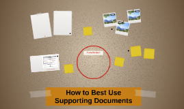 How to Best Use Supporting Documents