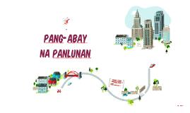 Copy of Copy of Pang-abay