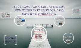 El turismo y su aporte al sistema  financiero de El Salvador