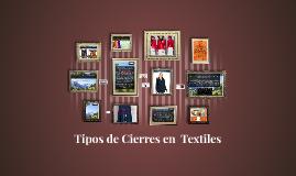 Tipos de Cierres en  Textiles