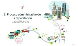 3. Proceso administrativo de la capacitación