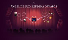 ÁNGEL DE LUZ- BENIGNA DÁVALOS