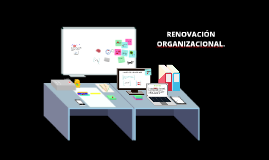 RENOVACIÓN DE LA ORGANIZACIÓN.