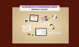 LA MISION DE LA UNIVERSIDAD SEGÚN ORTEGA Y GASSET