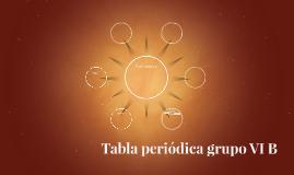 Tabla peridica grupo vi b by ariadna valencia on prezi urtaz Gallery