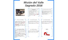 Misión del Valle Sagrado 2016