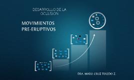 DESARROLLO DE LA OCLUSION