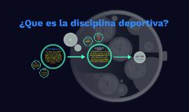 La disciplina deportiva:
