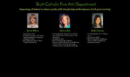 Skutt Catholic Fine & Performing Arts Department