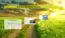 MTB MLE BRIDGING PROCESS