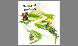 The history of Superhero