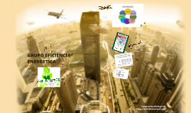 Presentacion Grupo Eficiencia Energetica Weyer2013