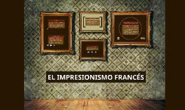 EL IMPRESIONISMO FRANCÉS