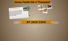Jesus Feeds the 4 Thousand