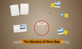 The Mystery of Grey Bay