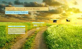 Team Kilo - Tech Advisor Review: 2013 Strategy Challenge